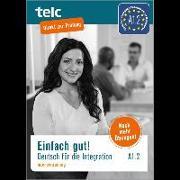 Cover-Bild zu Einfach gut. Deutsch für die Integration A1.2 Intensivtraining von Angioni, Milena
