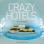 Cover-Bild zu Crazy Hotels von Kowalewski, Bettina