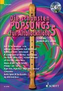 Cover-Bild zu Bye, Uwe (Instr.): Die schönsten Popsongs für Alt-Blockflöte