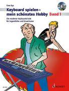 Cover-Bild zu Bye, Uwe: Keyboard spielen - mein schönstes Hobby