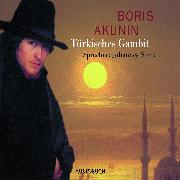 Cover-Bild zu Türkisches Gambit (Audio Download) von Akunin, Boris