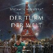 Cover-Bild zu Der Turm der Welt (Audio Download) von Monferat, Benjamin