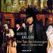 Cover-Bild zu Der Tote im Salonwagen (Audio Download) von Akunin, Boris