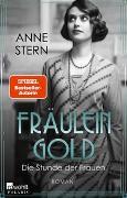 Cover-Bild zu Fräulein Gold: Die Stunde der Frauen