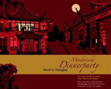 Cover-Bild zu Mörderische Dinnerparty. Mord in Shanghai