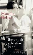 Cover-Bild zu Helfer, Monika: Bevor ich schlafen kann