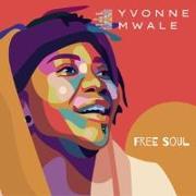 Cover-Bild zu Mwale Yvonne Free Soul von Mwale, Yvonne