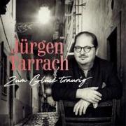 Cover-Bild zu Zum Glück traurig von Tarrach, Jürgen