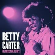 Cover-Bild zu The Music Never Stops von Carter, Betty