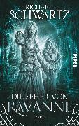 Cover-Bild zu Die Seher von Ravanne von Schwartz, Richard