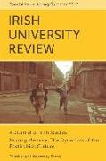 Cover-Bild zu Pine, Emilie (Hrsg.): Moving Memory - The Dynamics of the Past in Irish Culture: Irish University Review Volume 47, Issue 1