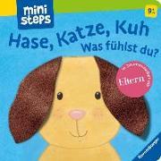 Cover-Bild zu Hase, Katze, Kuh - Was fühlst du? von Orso, Kathrin Lena