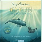 Cover-Bild zu Der Delfin von Bambaren, Sergio