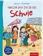 Cover-Bild zu Endlich geh ich in die Schule von Cuno, Sabine
