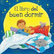 Cover-Bild zu El Libro del Buen Dormir = The Book of Good Sleep von Cuno, Sabine (Ausw.)