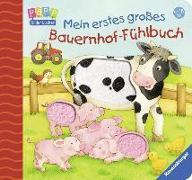 Cover-Bild zu Mein erstes großes Bauernhof-Fühlbuch von Cuno, Sabine