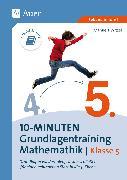 Cover-Bild zu 10-Minuten-Grundlagentraining Mathematik Klasse 5 von Witzel, Manuela