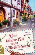 Cover-Bild zu Lorenz, Janina: Der kleine Ort zum Glücklichsein