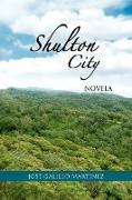 Cover-Bild zu Shulton City von Martinez, Jose Galileo