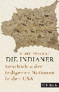 Cover-Bild zu Die Indianer von Bungert, Heike
