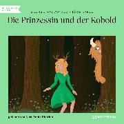 Cover-Bild zu Die Prinzessin und der Kobold (Ungekürzt) (Audio Download) von MacDonald, George