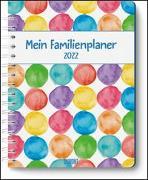 Cover-Bild zu Mein Familienplaner-Buch »Tapetenwechsel« 2022 - Buch-Kalender - Praktisch, zum Mitnehmen - mit 5 Spalten und vielen Zusatzseiten Tapetenwechsel 2022