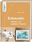 Cover-Bild zu Lührs, Klaus-P.: Enkaustic