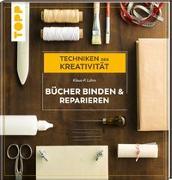 Cover-Bild zu Lührs, Klaus-P.: Bücher binden und reparieren