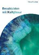 Cover-Bild zu Lührs, Klaus-P.: Beschichten mit Kaltglasur 01