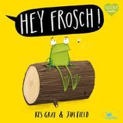Cover-Bild zu Gray, Kes: Hey Frosch!