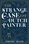 Cover-Bild zu The Strange Case of the Dutch Painter (eBook)