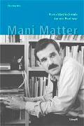 Cover-Bild zu Mani Matter - Vom Värslischmid, der ein Poet war