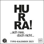 Cover-Bild zu Sprüche im Quadrat 2021 - Typo-Kalender von FUNI SMART ART - Funny Quotes - Quadrat-Format 24 x 24 cm - 12 Monatsblätter mit typografisch von Funi Smart Art (Geschaffen)
