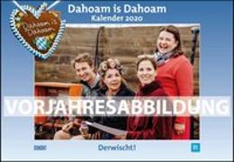 Cover-Bild zu Dahoam is Dahoam 2021 - Broschürenkalender - Wandkalender - mit Jahresplaner - Format 42 x 29 cm von DUMONT Kalenderverlag (Hrsg.)
