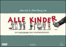 Cover-Bild zu Alle Kinder 2021 - Freche Alle-Kinder-Witze - Illustriert von Anke Kuhl - Für Kinder und Erwachsene - Wandkalender - Format 42 x 29,7 cm von Schmitz-Kuhl, Martin