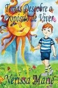 Cover-Bild zu Tomas Descobre o Propósito de Viver (historia infantil, livros infantis, livros de crianças, livros para bebês, livros paradidáticos, livro infantil i