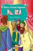 Cover-Bild zu Babasiz Yaratilan Peygamber Hz. Isa
