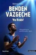 Cover-Bild zu Benden Vazgecme Ya Rab!