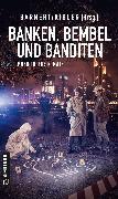 Cover-Bild zu Geldmacher, Christiane: Banken, Bembel und Banditen (eBook)