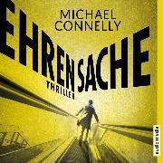 Cover-Bild zu Connelly, Michael: Ehrensache (Audio Download)