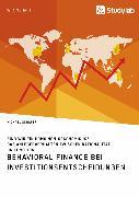 Cover-Bild zu Schäfer, Michael: Behavioral Finance bei Investitionsentscheidungen. Das Anlegerverhalten zwischen Rationalität und Emotion (eBook)