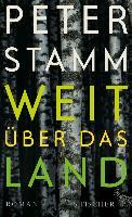 Cover-Bild zu Stamm, Peter: Weit über das Land (eBook)