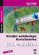 Cover-Bild zu Kinder entdecken Kunstwerke: Jahreszeiten (eBook) von Klein, Bärbel