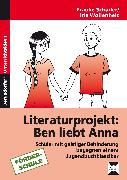 Cover-Bild zu Literaturprojekt: Ben liebt Anna (eBook) von Schüder, Frauke