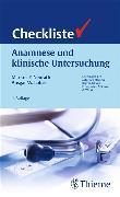 Cover-Bild zu Lohse, Ansgar W.: Checkliste Anamnese und klinische Untersuchung (eBook)