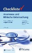 Cover-Bild zu Neurath, Markus Friedrich (Hrsg.): Checkliste Anamnese und klinische Untersuchung