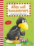 Cover-Bild zu Rudolph, Annet (Illustr.): Der kleine Rabe Socke: Alles voll konzentriert mit dem kleinen Raben Socke