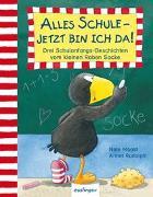 Cover-Bild zu Moost, Nele: Der kleine Rabe Socke: Alles Schule - jetzt bin ich da!