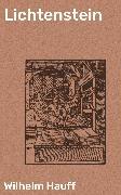 Cover-Bild zu Hauff, Wilhelm: Lichtenstein (eBook)