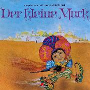 Cover-Bild zu Hauff, Wilhelm: Wilhelm Hauff, Der kleine Muck (Audio Download)